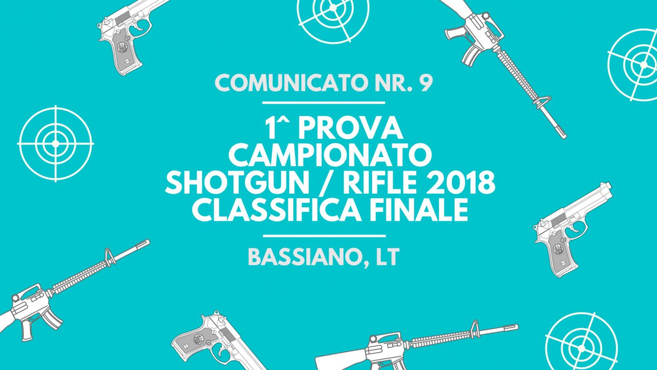 Commissione Sportiva | 1 prova Campionato Shotgun-Rifle Bassiano Classifica finale