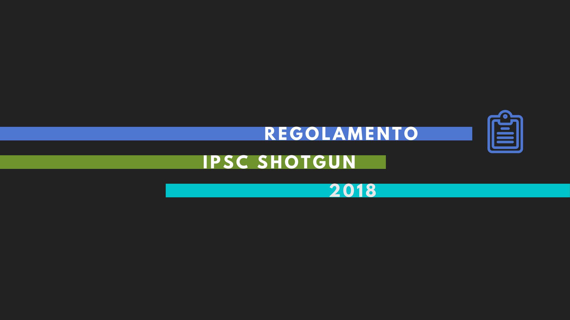 FITDS   Regolamento IPSC Shotgun 2018