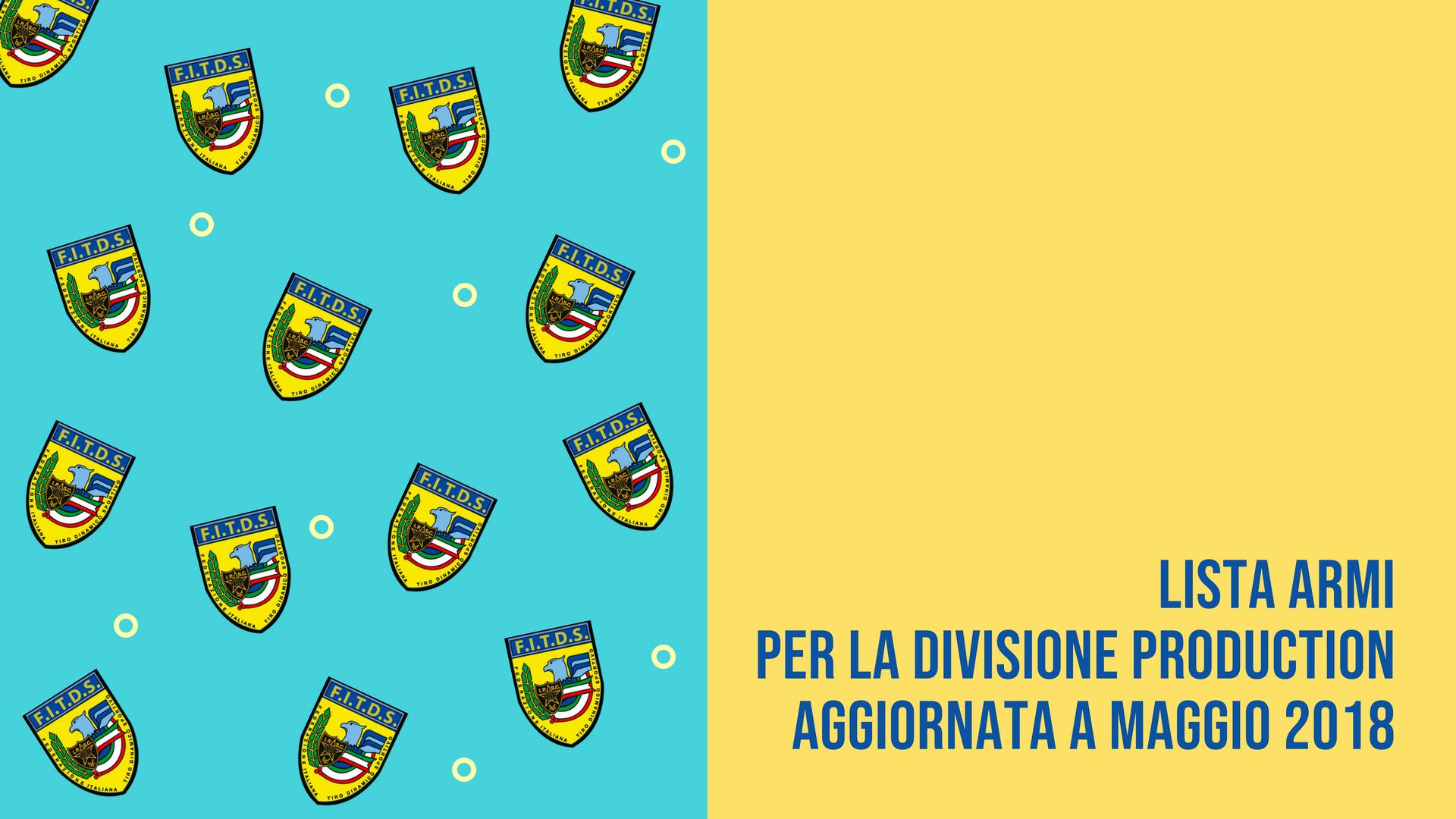 Regional Director | Lista Armi Divisione Production | Maggio2018