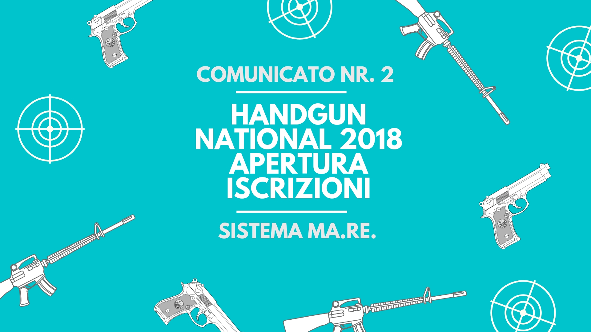 National nr. 2 | HANDGUN NATIONAL 2018 | Apertura iscrizioni Ma.Re.